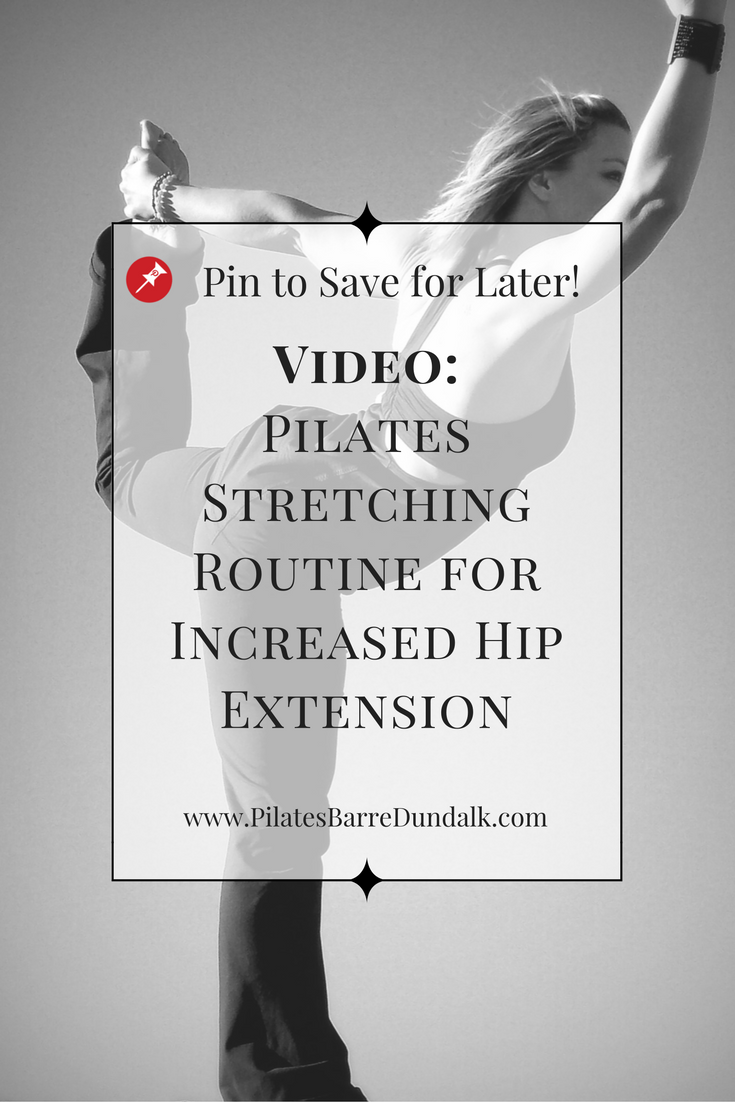 Pilates Stretching Routine for Hip Extension