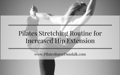 Video – Pilates Stretching Routine for Increased Hip Extension