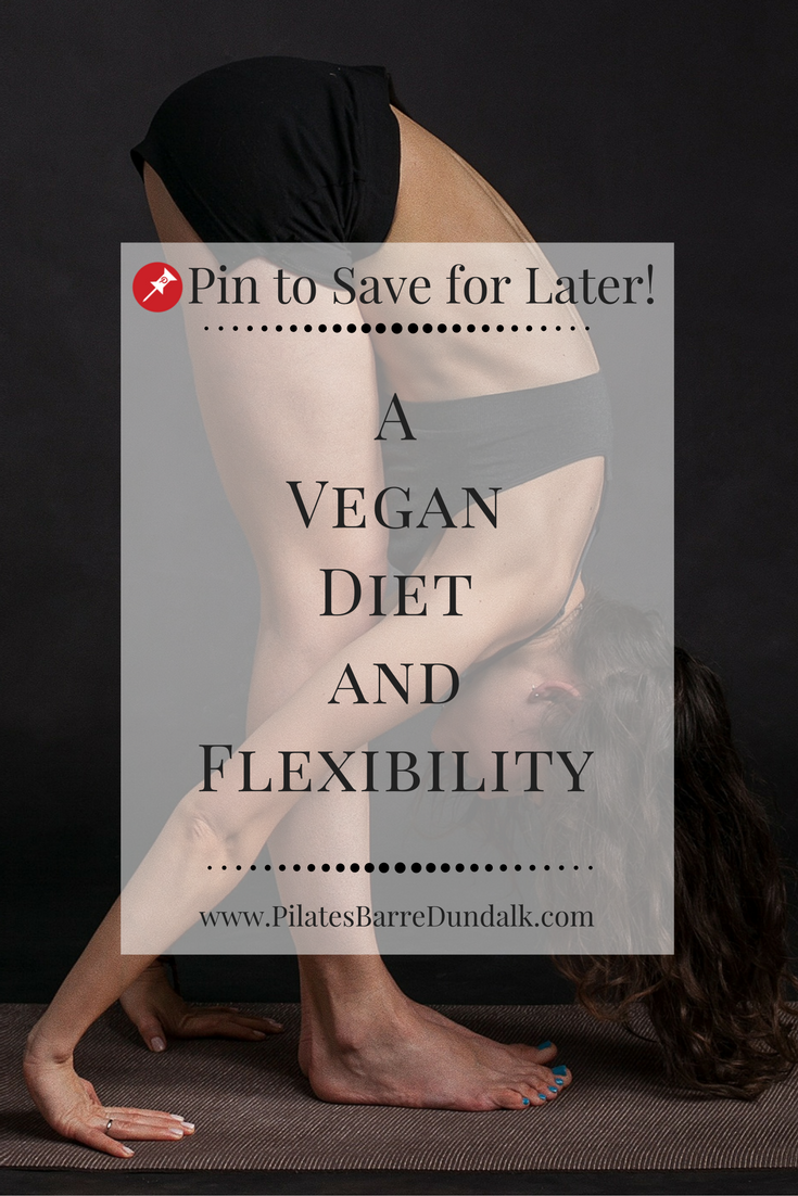 A Vegan Diet and Flexibility