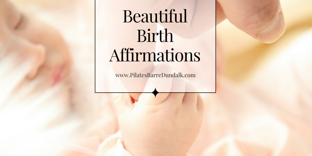 Ultimate List of Birth Affirmations