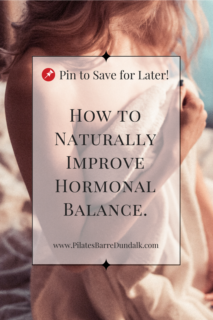 How to Naturally Balance Hormones, Oestrogen Metabolism